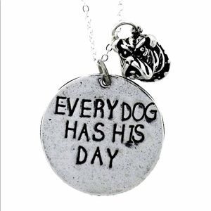 Alisa Michelle Every Dog Has His Day necklace